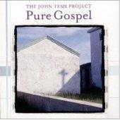 """John Tesh """"Pure Gospel"""" CD"""