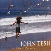 "John Tesh ""A Passionate Life"" CD/DVD"
