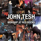 "John Tesh ""Worship At Red Rocks"" Promo CD"
