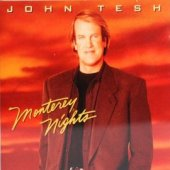 "John Tesh ""Monterey Nights"" CD"