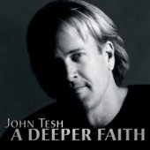 "John Tesh ""A Deeper Faith"" CD"