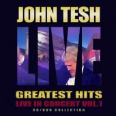 "John Tesh ""Greatest Hits Live Vol 1"" CD"