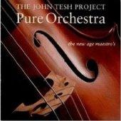 """John Tesh """"Pure Orchestra"""" CD"""