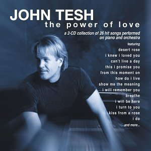 John Tesh &quot;The Power of Love&quot; CD