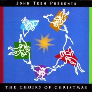 "John Tesh ""Choirs of Christmas"" CD"